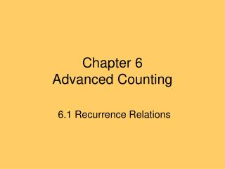 Chapter 6 Advanced Counting