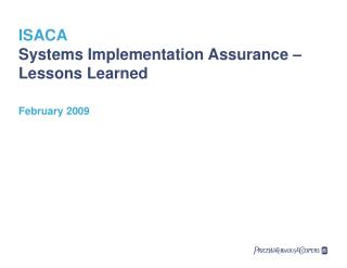 ISACA Systems Implementation Assurance –  Lessons Learned