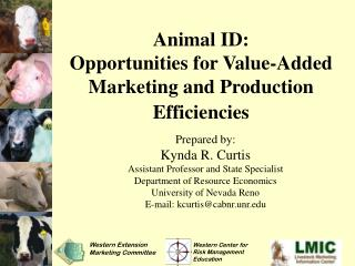 Animal ID:  Opportunities for Value-Added Marketing and Production Efficiencies