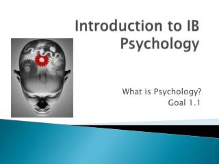 Introduction to IB Psychology