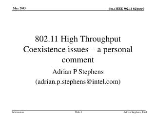 802.11 High Throughput Coexistence issues � a personal comment