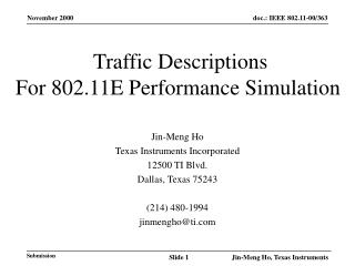 Traffic Descriptions For 802.11E Performance Simulation