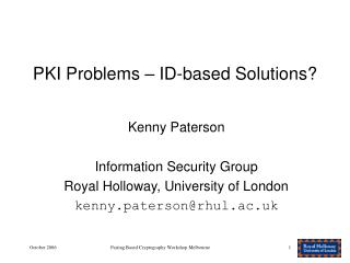 PKI Problems – ID-based Solutions?