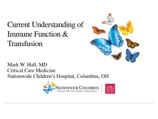 Current Understanding  of  Immune Function & Transfusion