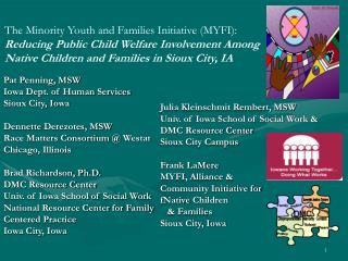 The Minority Youth and Families Initiative (MYFI):