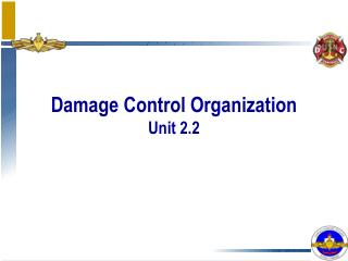 Damage Control Organization Unit 2.2