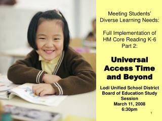 Meeting Students' Diverse Learning Needs: Full Implementation of HM Core Reading K-6 Part 2: