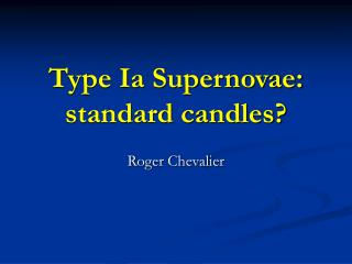 Type Ia Supernovae: standard candles?