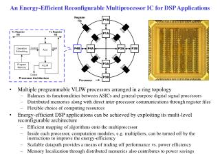 An Energy-Efficient Reconfigurable Multiprocessor IC for DSP Applications