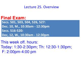 Lecture 25. Overview