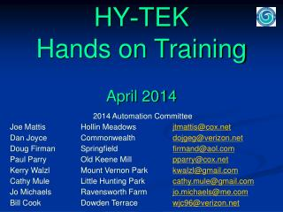 HY - TEK Hands on Training  April 2014