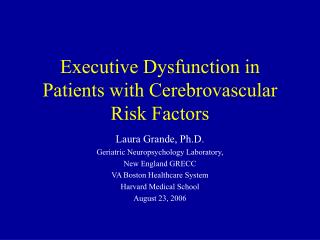 Executive Dysfunction in Patients with Cerebrovascular Risk Factors