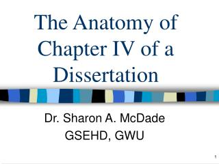 The Anatomy of Chapter IV of a Dissertation