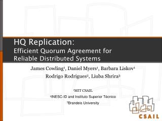 HQ Replication: Efficient Quorum Agreement for Reliable Distributed Systems