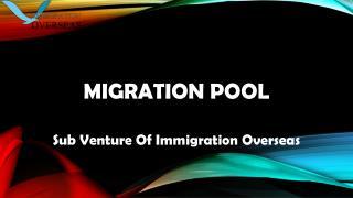 Migration Pool Landing Best Australia Visa Services
