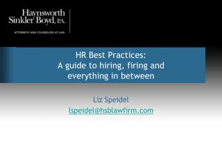 HR Best Practices: A guide to hiring, firing and  everything in between