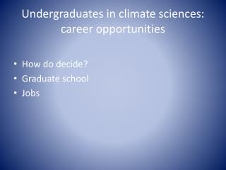 Undergraduates in climate sciences: career opportunities