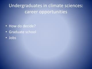 Undergraduates in climate sciences: career opportunities