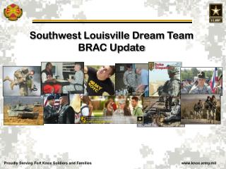 Southwest Louisville Dream Team BRAC Update