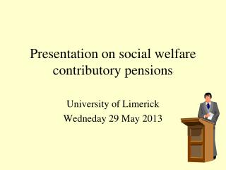 Presentation on social welfare contributory pensions