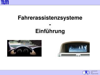 Fahrerassistenzsysteme - Einführung