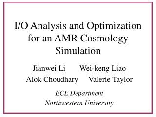 I/O Analysis and Optimization for an AMR Cosmology Simulation