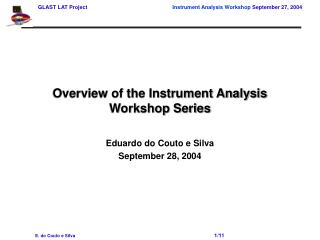 Overview of the Instrument Analysis Workshop Series