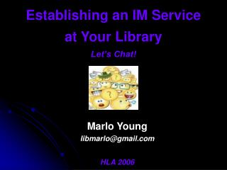 Establishing an IM Service at Your Library Let's Chat!
