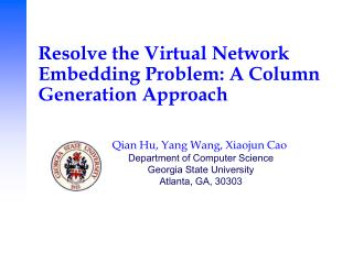 Resolve the Virtual Network Embedding Problem: A Column Generation Approach