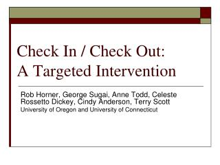 Check In / Check Out: A Targeted Intervention