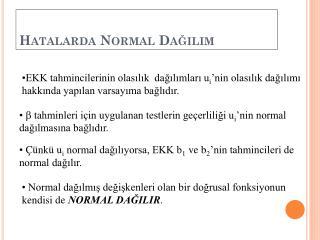 Hatalarda Normal Dağılım