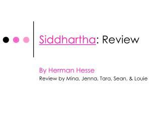 Siddhartha : Review