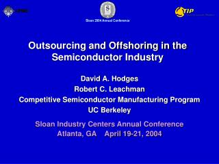 Outsourcing and Offshoring in the Semiconductor Industry