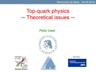 Top-quark physics ─ Theoretical issues ─