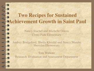 Two Recipes for Sustained Achievement Growth in Saint Paul