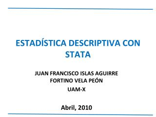 ESTADÍSTICA DESCRIPTIVA CON STATA