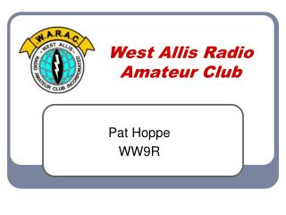 West Allis Radio Amateur Club