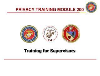 PRIVACY TRAINING MODULE 200