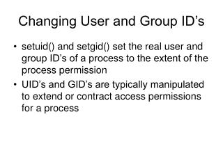 Changing User and Group ID's