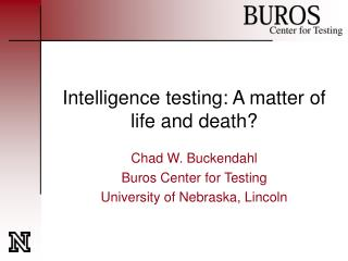 Intelligence testing: A matter of life and death?