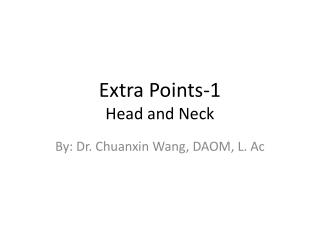 Extra Points-1 Head and Neck