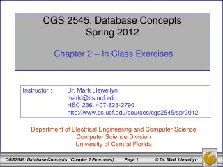CGS 2545: Database Concepts Spring 2012 Chapter 2 – In Class Exercises