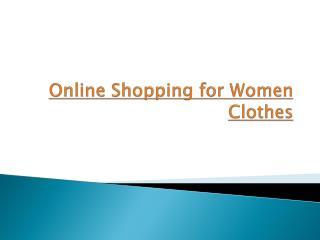Online Shopping for Women Clothes