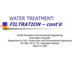 WATER TREATMENT:  FILTRATION – cont'd