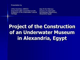 Project of the Construction of an Underwater Museum in Alexandria, Egypt