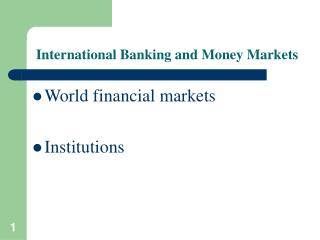 International Banking and Money Markets