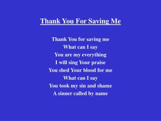 Thank You For Saving Me