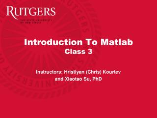 Introduction To Matlab Class 3