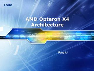 AMD Opteron X4 Architecture