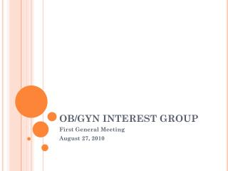 OB/GYN INTEREST GROUP